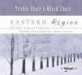 CMEA Connecticut Eastern Region Middle School 2017 Treble Choir & Mixed Choir 3-4-2017 CD/DVD