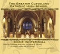 Greater Cleveland Catholic High School Choir Invitational 2012