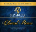 Simsbury High School Choirs Choral Revue 5-26-2016 CD and DVD