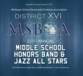 Michigan MSBOA District 16 Middle School Honor Band and Jazz 2-9-2016 CD