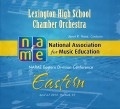 NAfME Eastern Division Conference 2013 Lexington High School Chamber Orchestra