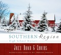CMEA Connecticut Southern Region High School 2017 Choirs & Jazz 1-14-2017 CD and DVD