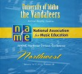 NAfME Northwest Division Conference 2013 University of Idaho The Vandaleers