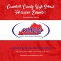 2018 Kentucky Music Educators Association KMEA Feb. 8-10, 2018 Campbell County High School Percussion Ensemble CD