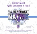NAfME Northwest 2019 Wind Symphony & Band 2-17-19 CD/DVD