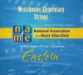 NAfME Eastern Division Conference 2013 Westchester Elementary Strings