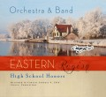 CMEA Connecticut Eastern Region High School 2016 Orchestra and Band 1-9-2016 CD & DVD