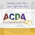 ACDA Eastern Division 2018 Elementary Honor Choir & Jr. High Honor Choir March 7-10, 2018 CD/DVD