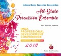 Indiana IMEA 2018 All-State Percussion Jan. 11-13, 2018 CD