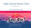 ACDA Western 2020 High School Mixed Honor Choir 3-7-2020 CDs, DVDs, & Combo Sets