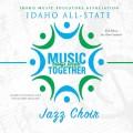 2018 Idaho IMEA All State High School Jazz Choir 2-3-2018 CD