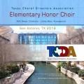 2018 Texas Choral Directors Association TCDA Elementary Honor Choir 7-28-2018 CD/DVD