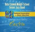 NAfME Eastern Division Conference 2013 Bala Cynwyd Middle School Senior Jazz Band