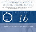 Ohio OMEA 2019 District 16 High School and Middle School Honor Bands 3-23-2019 CD