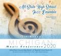 Michigan MSBOA 2020 All-State Jazz Ensemble CD