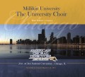 ACDA National 2011 Millikin University - The University Choir CD