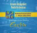 NAfME Eastern Division Conference 2013 Greater Bridgeport Youth Orchestra