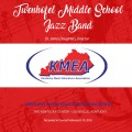 2018 Kentucky Music Educators Association KMEA Feb. 8-10, 2018 Twenhofel Middle School Jazz Band CD