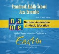 NAfME Eastern Division Conference 2013 Pennbrook Middle School Jazz Ensemble
