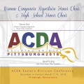 ACDA Eastern Division 2018 High School Honor Choir & Women Composers Repertoire Honor Choir March 7-10, 2018 CD/DVD
