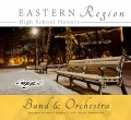 CMEA Connecticut 2019 Eastern Division High School Band and Orchestra CD/DVD 1-05-2019