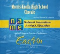 NAfME Eastern Division Conference 2013 Morris Knolls High School Chorale