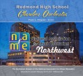 2017 NAfME Northwest-WMEA Conference Feb. 17-19, 2017 Redmond High School Chamber Orchestra CD