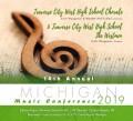 Michigan MMEA 2019 Traverse City West HS Chorale & Traverse City West HS Westman CD 1-26-19