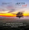 ACDA Michigan 2018 Michigan Educators Male Ensemble, Ann Arbor Pioneer High School A Cappella Choir, Gold Company October 26-27, 2018 MP3