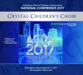 ACDA American Choral Directors Association 2017 Crystal Children's Choir March 8-11, 2017 CD/DVD