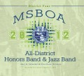 MSBOA District 4 All-District Honors Band & Jazz Band 2013