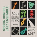Michigan Youth Arts Festival MYAF 2018 MSBOA Honors Jazz Band 5-12-2018 CD