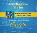 NAfME Eastern Division Conference 2013 Duxbury Middle School Silver Band