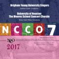 NCCO 2017 Brigham Young University Singers & University of Houston Moores School Concert Chorale Nov. 2-4, 2017 CD