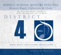Ohio OMEA District 4 Middle School Honor Band, Choir & Orchestra 3/10/2018 CD/DVD