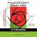 ACDA Western Division 2018 University of Southern California Concert Choir March 14-17, 2018 CD