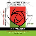 ACDA Western Division 2018 Young Women's Choral Project of San Francisco March 14-17, 2018 CD/DVD