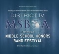 Michigan MSBOA District 4 Middle School Honor Bands 4-30-2016 CD