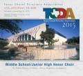 TCDA Texas Choral Directors Association MS/JH Honor Choir CD and DVD 7-25-2015