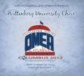 Ohio OMEA Conference 2012 Wittenberg University Choir