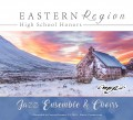 CMEA Connecticut 2018 Eastern Region High School Choirs & Jazz 1-13-2018 CD/DVD
