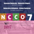 NCCO 2017 Syracuse University Chamber Singers & University of Arkansas Schola Cantorum Nov. 2-4, 2017 CD