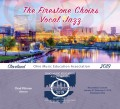 Ohio OMEA 2019 Firestone High School Vocal Jazz 2-2-19 CD