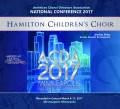 ACDA American Choral Directors Association 2017 Hamilton Children's Choir March 8-11, 2017 CD
