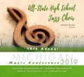 Michigan MSVMA 2019 High School State Jazz Honors Choir CD 1-26-19