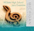 Michigan Music Conference 2016 All-State High School Jazz Ensemble
