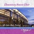 2018 CMEA Connecticut All-State Music Festival April 19-21, 2018 Elementary Honors Choir CD/DVD