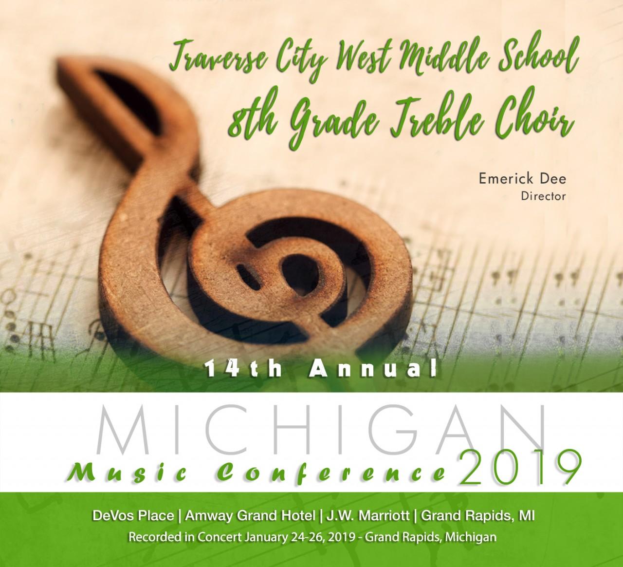Michigan MMEA 2019 Traverse City West Middle School 8th Grade Treble