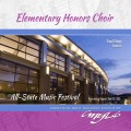 2018 CMEA Connecticut All-State Music Festival April 19-21, 2018 Elementary Honors Choir MP3