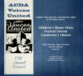 ACDA Voices United 2013- 15th Annual Concert